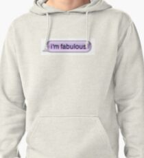 Fabulous  Pullover Hoodie
