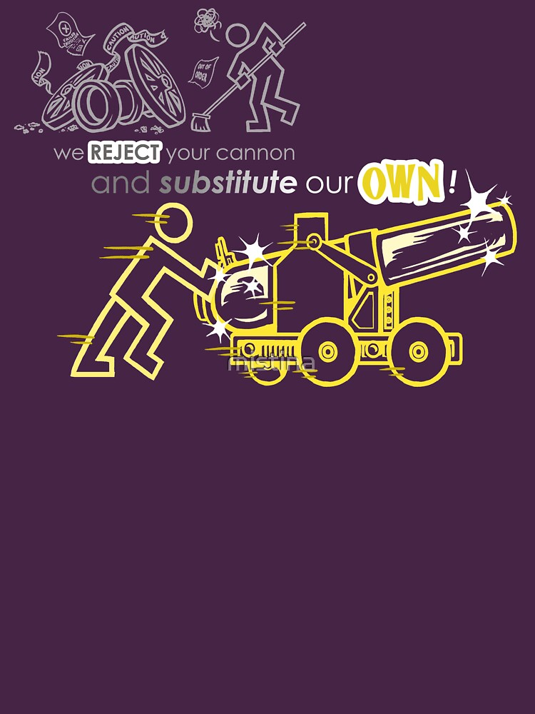 We Reject Your Cannon (Yellow Version) by mistina