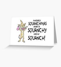 Merry Squanchmas! Greeting Card