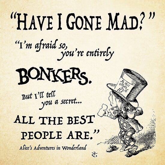 Alice In Wonderland Quotes Alice in Wonderland Quote Posters by amyerson | Redbubble Alice In Wonderland Quotes