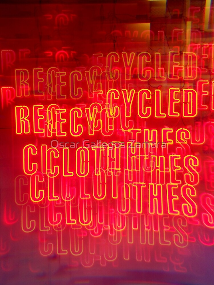 Recycled Clothes by Oscar Gallegos Zamora