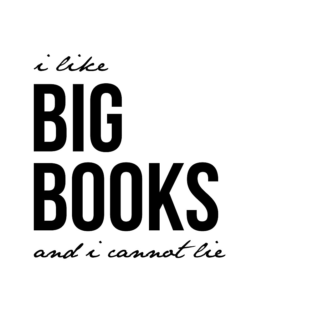 I like big books and I cannot lie by paperboundlove