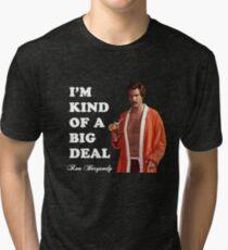 "Anchorman - Ron Bergundy - ""Big Deal"" Tri-blend T-Shirt"