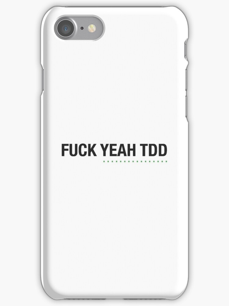 F*** YEAH TDD by hipsters-unite