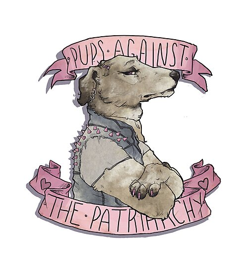 Pups Against the Patriarchy  by Cesc Summers