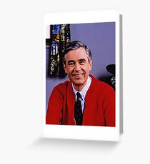 Mr.Rogers Greeting Card