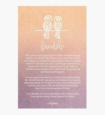 Affirmation - Friendship Photographic Print