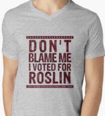 Don't blame me, I voted for Roslin Men's V-Neck T-Shirt