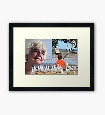 "It ain't 'alf hot, mum!"" It must be Christmas time!  Framed Print"