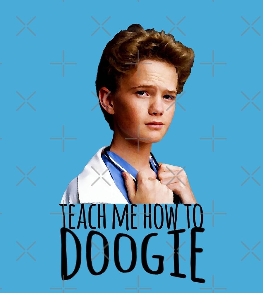 Teach Me How To Doogie by buckwild