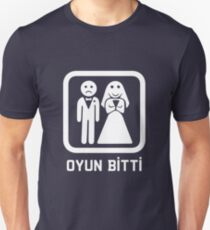 Oyun Bitti - Game Over (Turkish Tee) T-Shirt