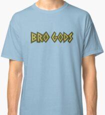 Bro Gods Classic T-Shirt