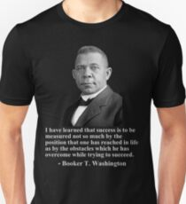 Booker T. Washington- Success Unisex T-Shirt