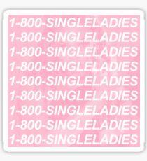 1-800-SINGLELADIES Sticker