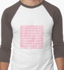 1-800-SINGLELADIES T-Shirt