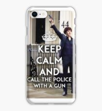 KEEP CALM AND CALL THE POLICE WITH A GUN - SHERLOCK iPhone Case/Skin