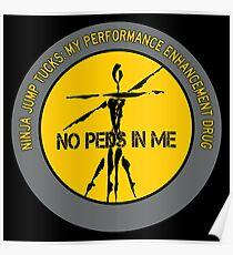 Ninja Jump Tucks - My Performance Enhancement Drug Poster