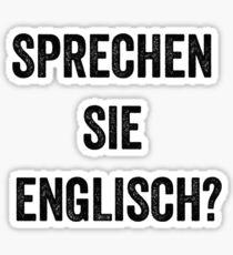 Do you speak English? (German) Sticker