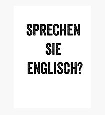 Do you speak English? (German) Photographic Print