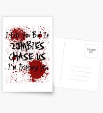 If Zombies Chase Us I'm Tripping You Postcards