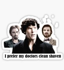 I prefer my doctors clean shaven! Sticker