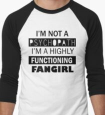 I'm a Highly Functioning Fangirl Men's Baseball ¾ T-Shirt