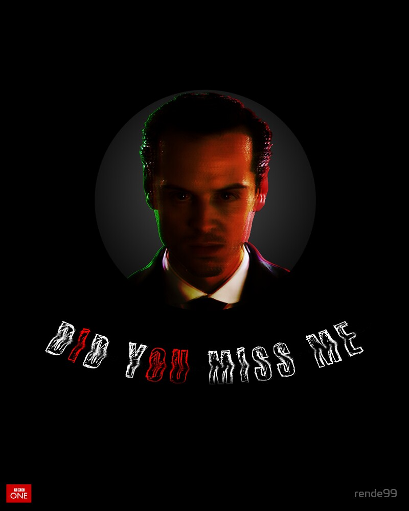 "Moriarty ""did you miss me?"" by rende99"