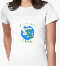 Love your Mother Women's Fitted T-Shirt