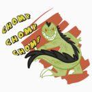 CHOMP CHOMP CHOMP by TerraWolfDog