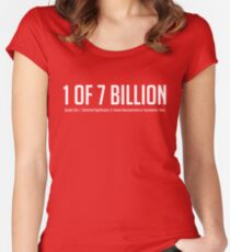 1 of 7 Billion Women's Fitted Scoop T-Shirt