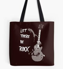 LET THERE BE ROCK T-SHIRT Tote Bag