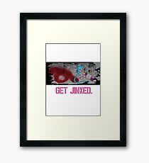 Get Jinxed! Framed Print
