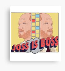 Joss is Boss  Canvas Print
