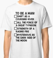 To Be A Man: Classic T-Shirt