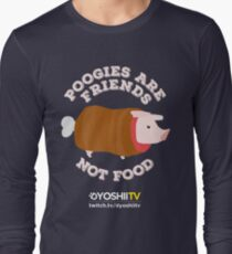 Poogies Are Friends - NOT Food! - DYoshiiTV Long Sleeve T-Shirt