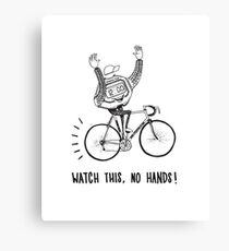 Watch this! Canvas Print