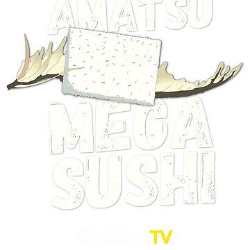 Amatsu Mega Sushi – DYoshiiTV by TheCHEWER