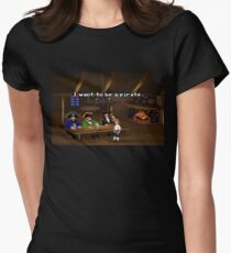 I want to be a pirate! (Monkey Island 2) Women's Fitted T-Shirt