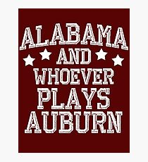 Alabama and Whoever Plays Auburn Photographic Print
