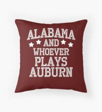 Alabama and Whoever Plays Auburn Throw Pillow