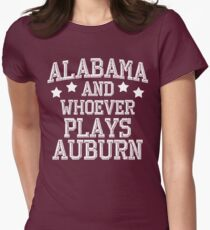 Alabama and Whoever Plays Auburn Women's Fitted T-Shirt