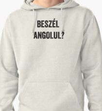 Do you speak English? (Hungarian) Pullover Hoodie