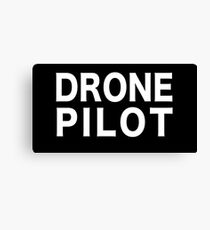 DRONE PILOT Canvas Print