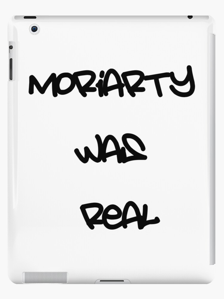 Moriarty was real by caryspendragon