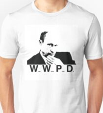 What Would Putin DO T-Shirt