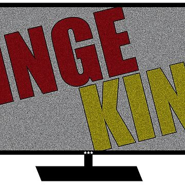 Binge King by smprintsandmore