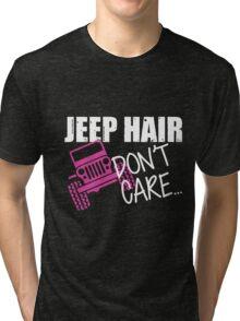 Jeep Hair Don't Care Shirt Tri-blend T-Shirt