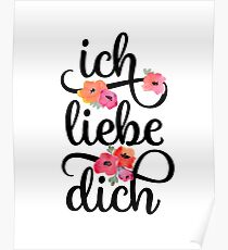 German Ich Liebe Dich I Love You Floral Typography Poster