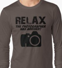 RELAX The Photographer Has Arrived! T-Shirt