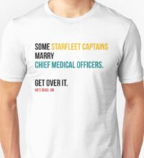 Some Starfleet Captains Marry Chief Medical Officers Light Unisex T-Shirt